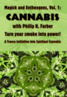 Magick and Entheogens Vol 1 Cannabis